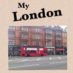 My London – The best city in the world – a visual journey // Part 4